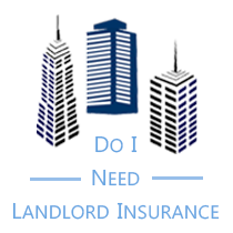 Do I need landlord insurance